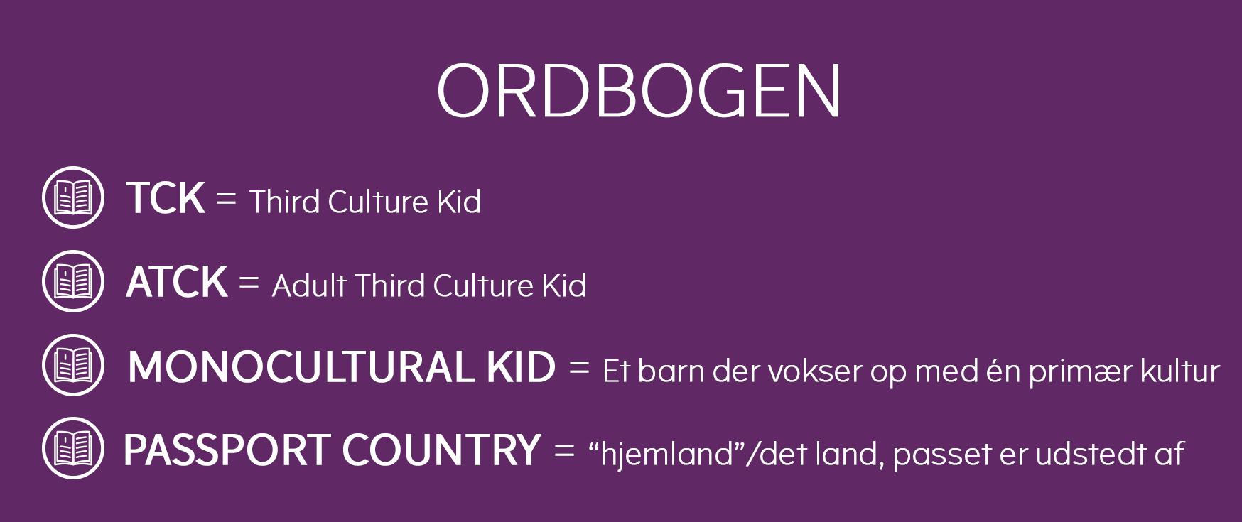 third culture kids (TCK) ordbogen